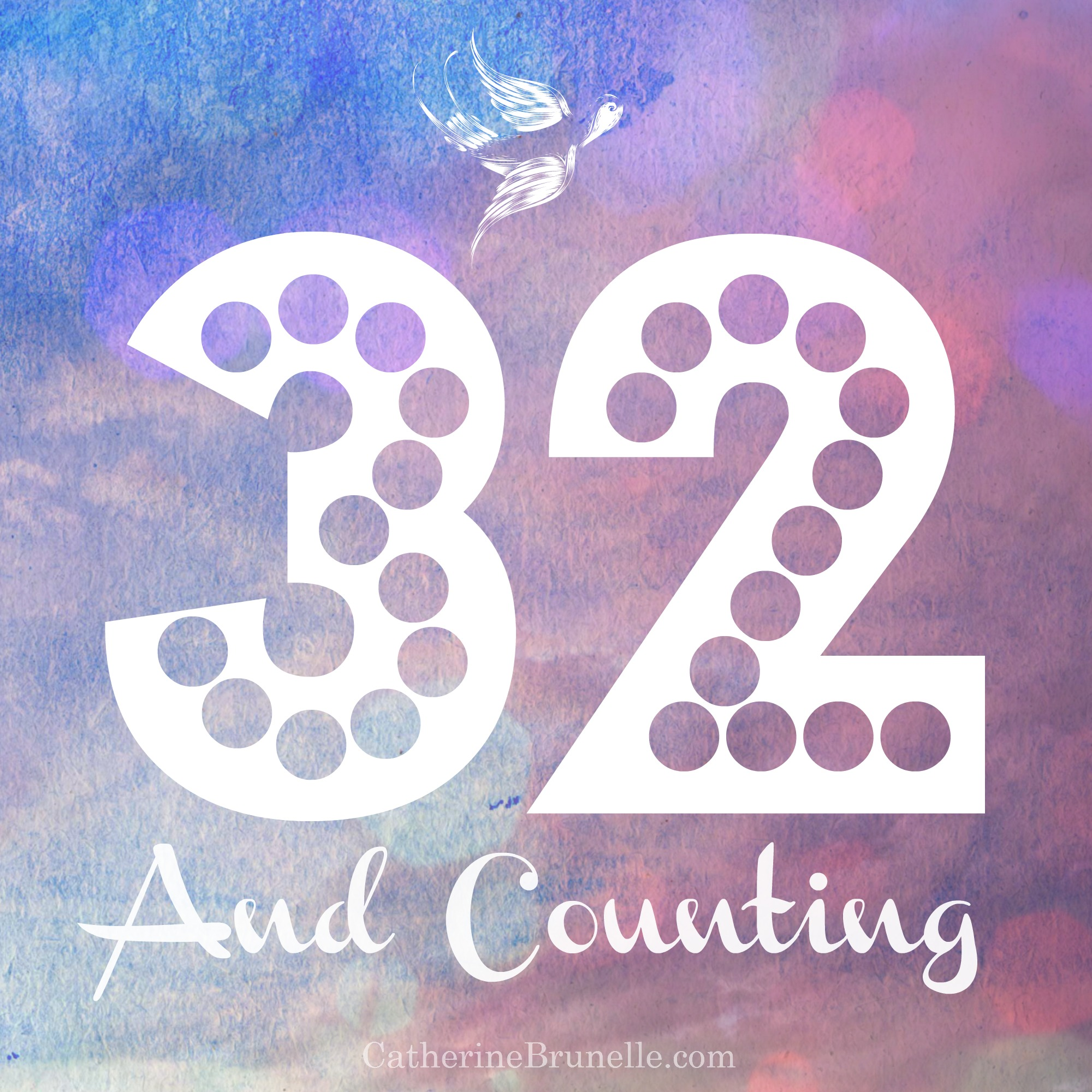 And Counting! 32 Life Lessons on my 32nd Birthday | Bumpyboobs ...